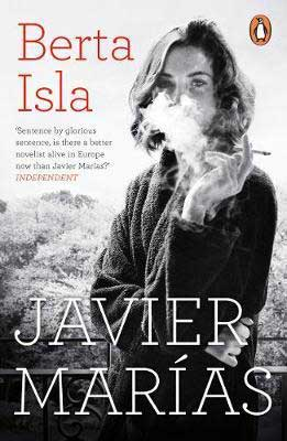 Berta Isla by Javier Marías book cover with black and white image of woman with short hair smoking