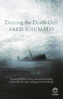 Dancing the Death Drill by Fred Khumalo book cover with a ship sinking in clouds and dark mist