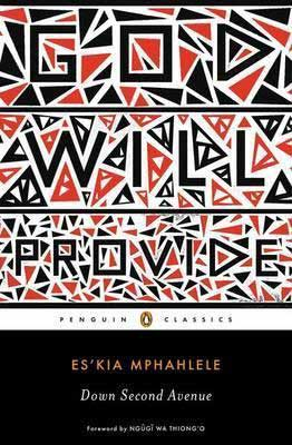 Down Second Ave by Es'kia Mphahlele book cover with God Will Provide hidden among black and orange triangles