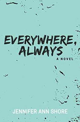 Indie YA Books Set In NYC, Everywhere Always by Jennifer Ann Shore turquoise book cover
