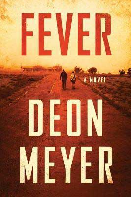 Fever by Deon Meyer book cover with two people walking off into the distance down a road