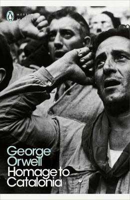 Homage to Catalonia by George Orwell book cover with black and white picture of two men with fists on side of foreheads