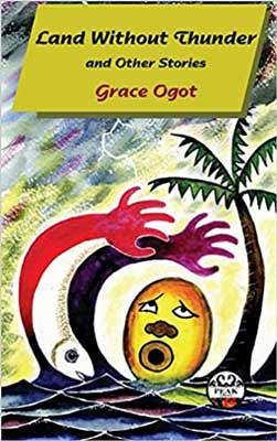 Land Without Thunder and Other Stories by Grace Ogot book cover with two maroon and red cartoon hands grabbing a yellow cartoon head