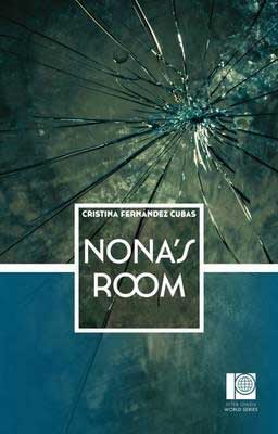 Nona's Room by Cristina Fernández Cubas book cover with what looks like broken glass