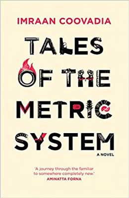Tales of the Metric System by Imraan Coovadia off white book cover with just title and author