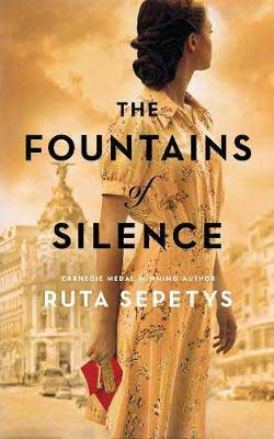 The Fountains of Silence by Ruta Sepetys book cover with person in floral dress in front of cityscape