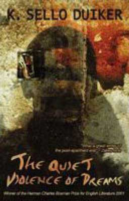 The Quiet Violence of Dreams by K. Sello Duiker  book cover with blurred image of a man