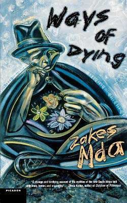 Ways of Dying by Zakes Mda book cover with sketched man holding open chest full of flowers