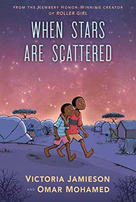 When Stars Are Scattered by Victoria Jamieson and Omar Mohamed book cover with graphics of two children walking with arms around each other's shoulders and stars in pink sky