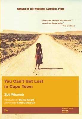 You Can't Get Lost in Cape Town by Zoë Wicomb book cover with woman walking down yellowish and empty dirt road