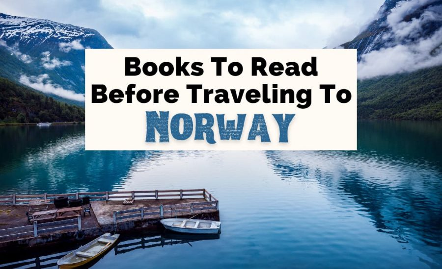 Best Books About Norway and Norwegian Books with picture of Norwegian mountains with snow  and fjord with blue water and dock