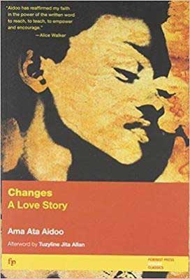 Changes: A Love Story by Ama Ata Aidoo book cover with face