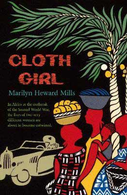 Cloth Girl by Marilyn Heward Mills book cover with sketched women in red with fruit baskets on their heads and palm tree