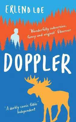 Doppler by Erlend Loe book cover with yellow moose on blue forest background with light blue person looking over trees
