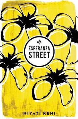 Esperanza Street by Niyati Keni book cover with yellow and black flowers