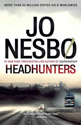 Thriller set in Norway, Headhunters Jo Nesbo book cover with truck and car on foggy road