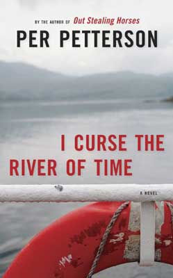 Books set in Norway, I Curse the River of Time by Per Petterson book cover with red boat tied up