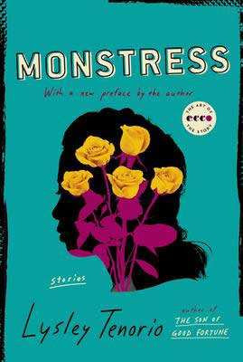 Monstress by Lysley Tenorio book cover with silhouette of woman's head with yellow roses with pink stems inside