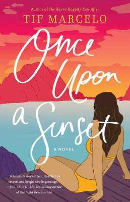 Once Upon a Sunset by Tif Marcelo book cover with woman with brunette hair in yellow bathing suit looking out at pink mountains and blue water