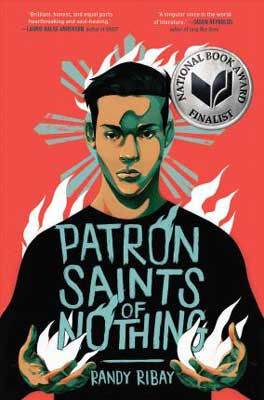 Patron Saints of Nothing by Randy Ribay book cover with young man with dark hair on cover and National Book Award Finalist sticker