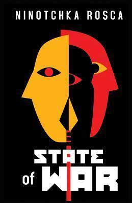 State of War by Ninotchka Rosca book cover with yellow, black and red mask like faces
