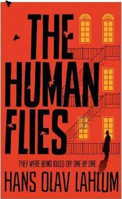 The Human Flies by Hans Olav Lahlum book cover with red background and building with yellow lights on as person stands out front