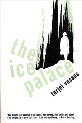 The Ice Palace by Tarjei Vesaas book cover person walking through woods
