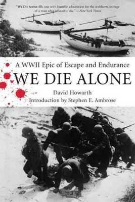 Books about Norway during WWII, We Die Alone by David Howarth book cover with black and white war photograph and boats