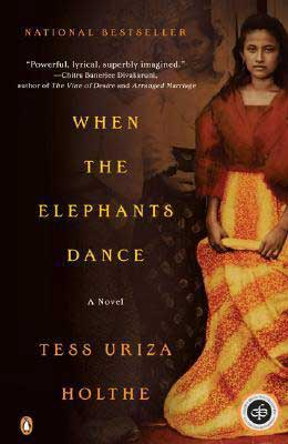 When the Elephants Dance by Tess Uriza Holthe book cover with woman in yellow and orange striped skirt and red top