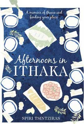 Afternoons in Ithaka by Spiri Tsintziras book cover with sketched food like bread and fish on blue background