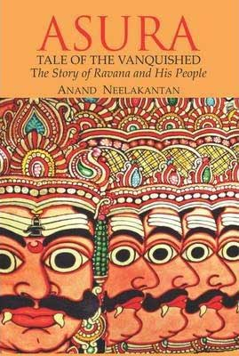 Asura: Tale Of The Vanquished by Anand Neelakantan book cover with orange background and sketch of same face with eyes and nose of Ravana