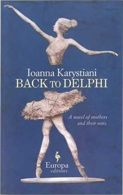 Back to Delphi by Ioanna Karystiani book cover with woman dancing