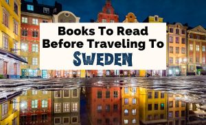 Best Books About Sweden Swedish Authors with Stockholm older buildings at night reflecting in water