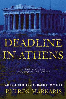 Deadline in Athens by Petros Markaris book cover with blue coloring and Acropolis
