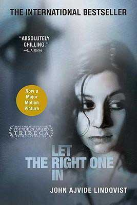 Let the Right One In by John Ajvide Lindqvist book cover with young woman's face looking to the side