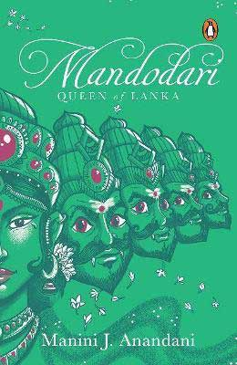 Mandodari: Queen of Lanka by Manini J. Anandani book cover with green background and faces with pink eyes