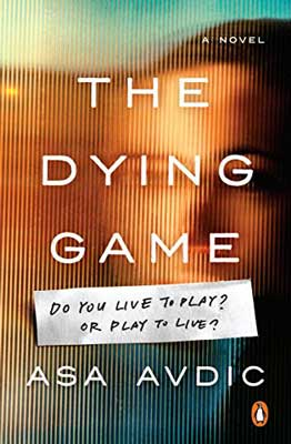 The Dying Game by Asa Avdic book cover with blurred person's face
