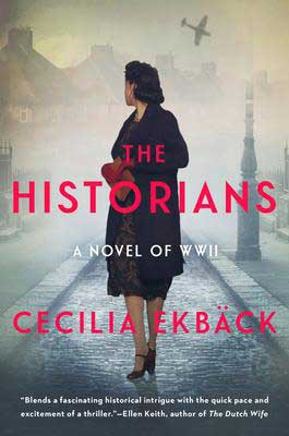 The Historians by Cecilia Ekbäck book cover with woman in long coat looking over her shoulder on a street