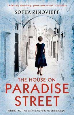 The House On Paradise Street by Sofka Zinovieff book cover with woman in black dress walking down a blue and white alley