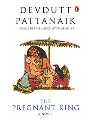 The Pregnant King by Devdutt Pattanaik book cover with white background and Yuvanashva and two babies