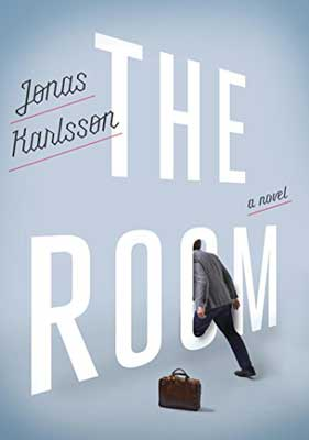The Room by Jonas Karlsson book cover with gray background and person walking through the O in room