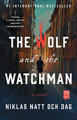 The Wolf and the Watchman by Niklas Natt och Dag book cover with person walking down an alley