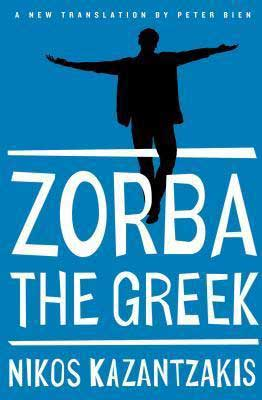Zorba the Greek by Nikos Kazantzakis book cover with blue background and person straddling a white line